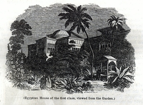 Egyptian House of the first class, viewed from the Garden